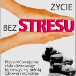 Życie bez stresu. Wyd. Vital. Recenzja