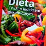 Dieta z niskim indeksem glikemicznym. Recenzja książki.