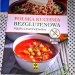 Polska kuchnia bezglutenowa. Wydawnictwo RM. Recenzja.