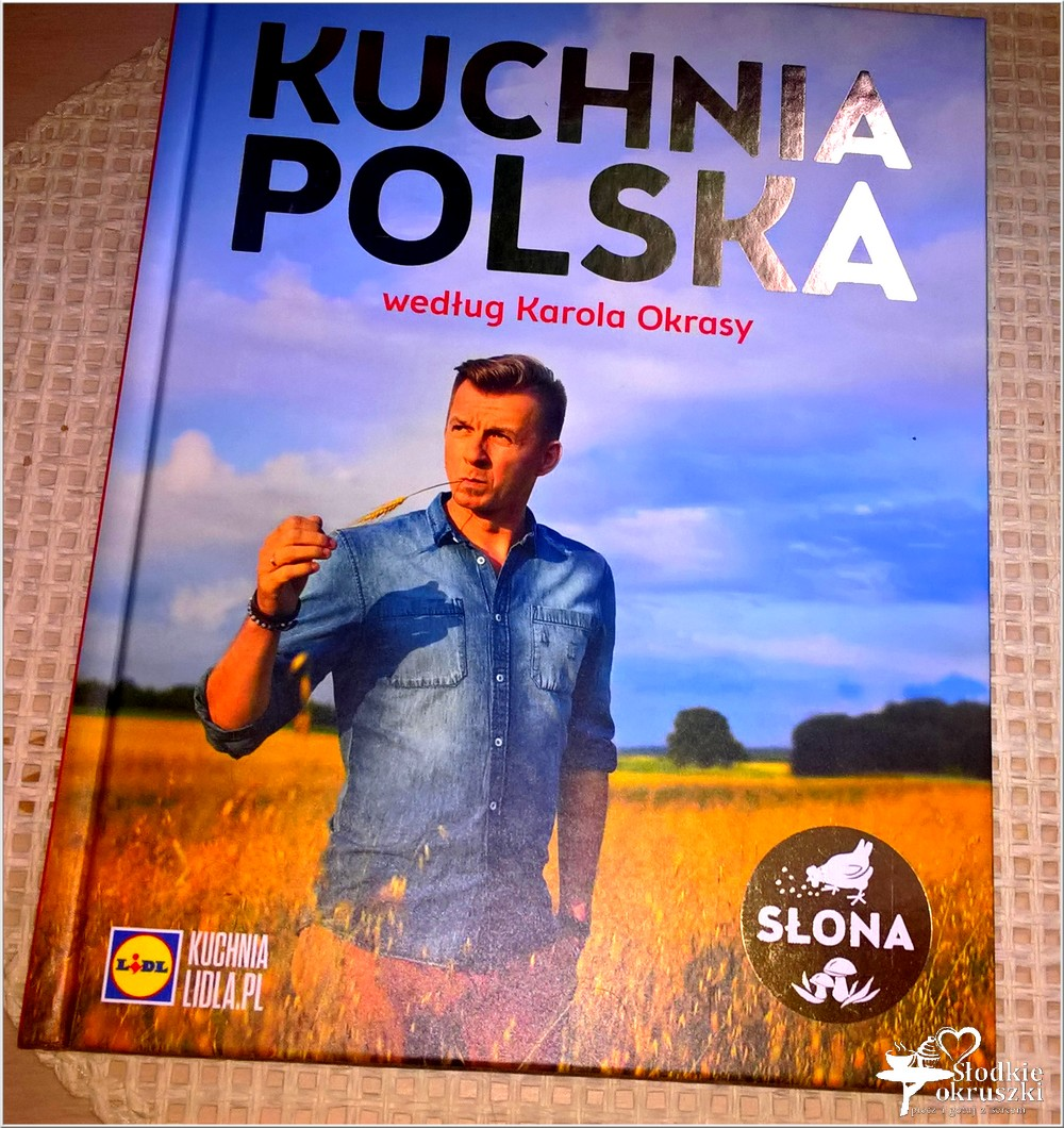 Kuchnia Polska Według Karola Okrasy Lidl Słodkie Okruszki