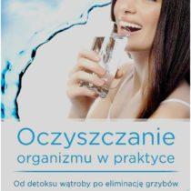 recenzja-oczyszczanie-organizmu-w-praktyce