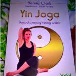 Yin Joga. Najspokojniejszy trening świata. Recenzja.