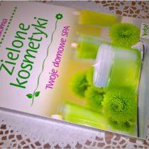 Zielone kosmetyki. Twoje domowe SPA (2)