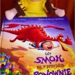 Niezwykła książka dla dzieci. Gdy smok się wprowadza ponownie.