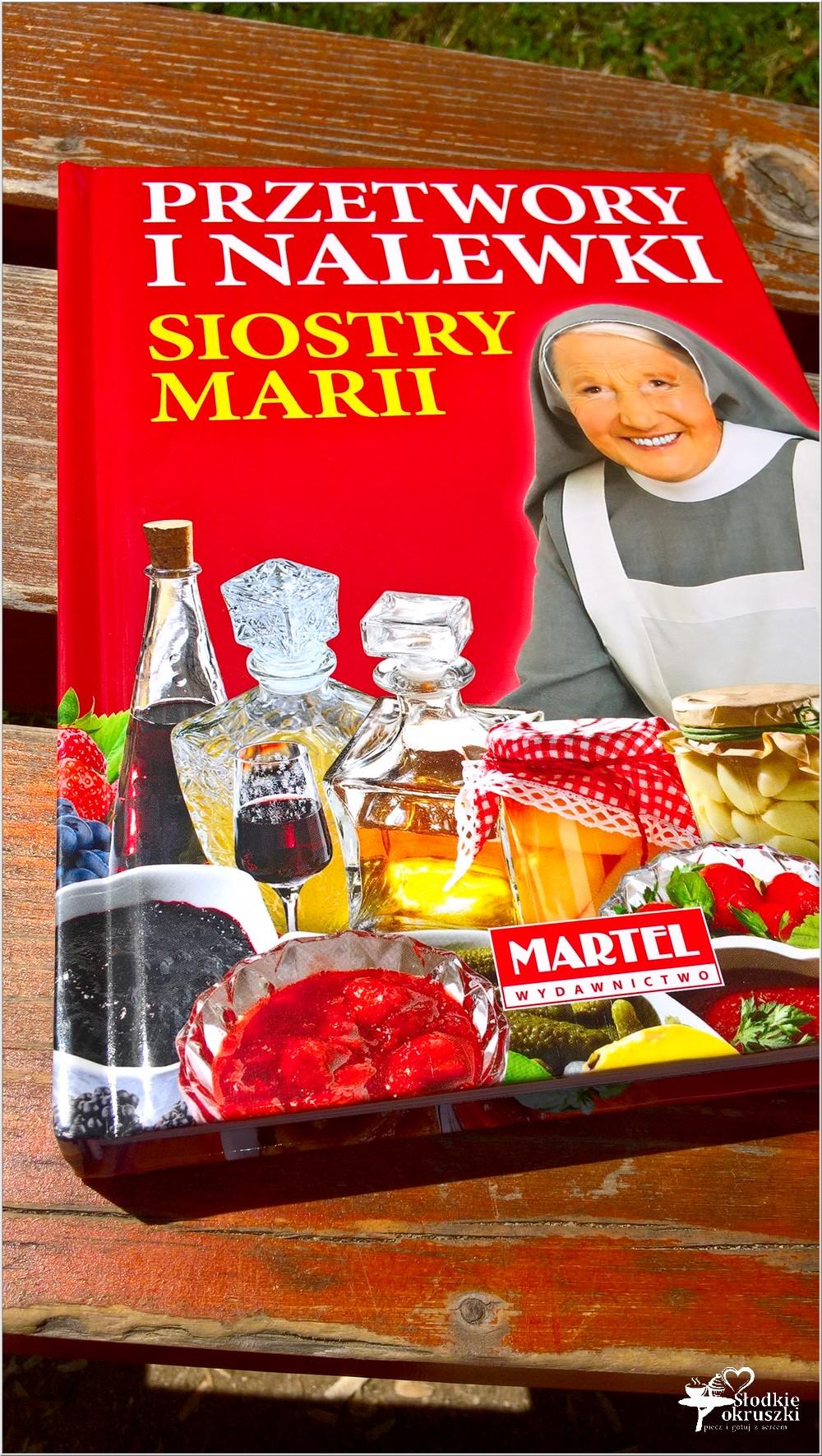 Przetwory i nalewki Siostry Marii. Recenzja (1)