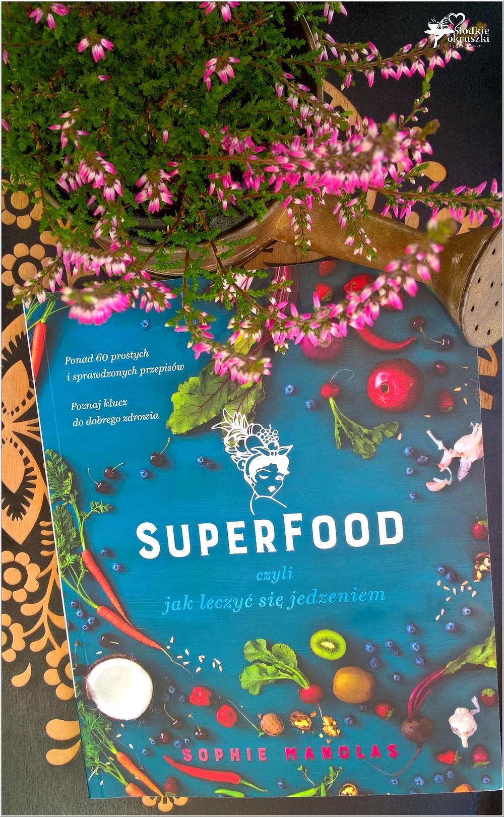 Superfood, czyli jak leczyć się jedzeniem (1)