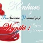 Wyniki świątecznego konkursu z Kuchenne Promocje