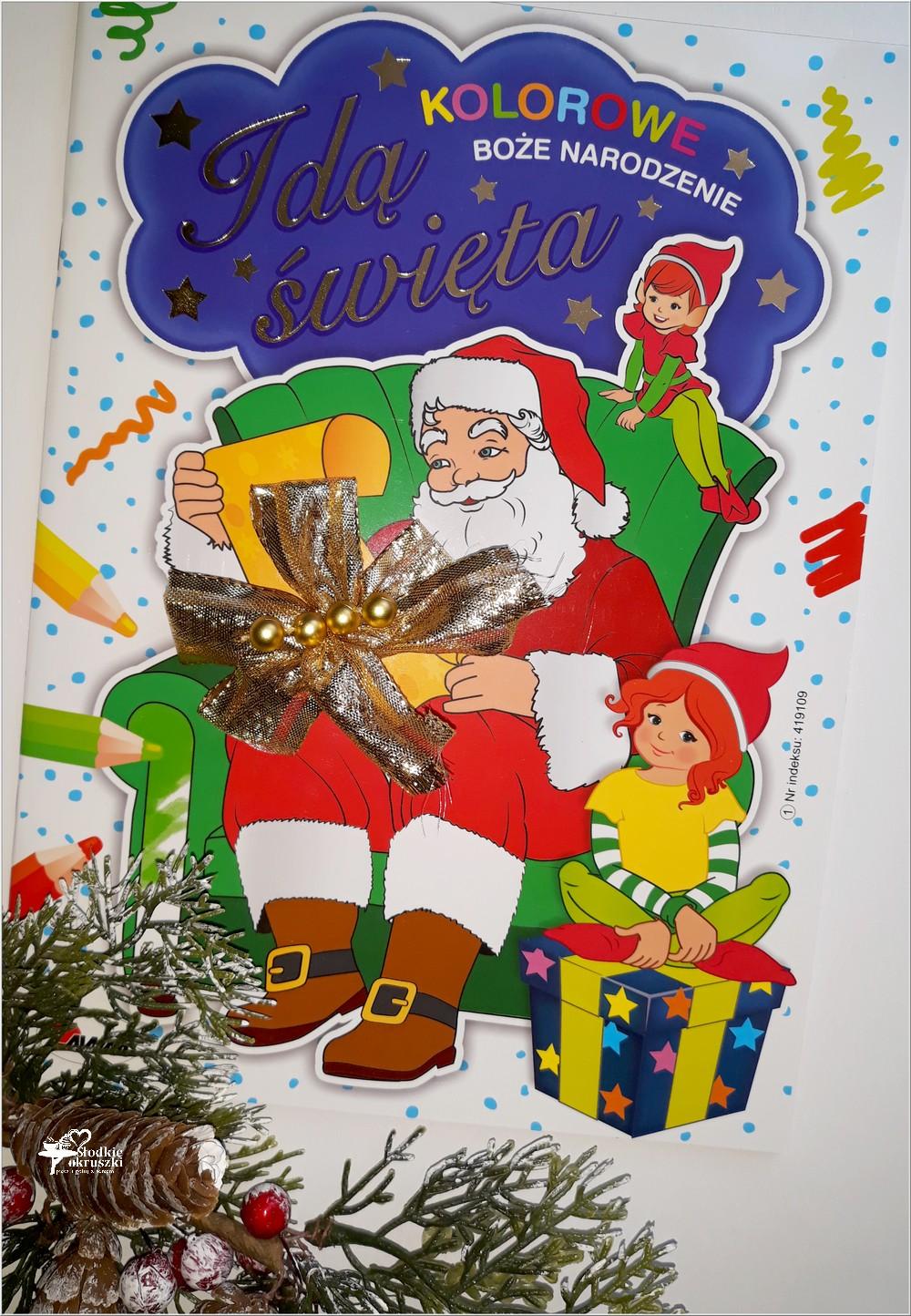 Kolorowe Boże Narodzenie. Idą Święta. Wyd. AWM (1)