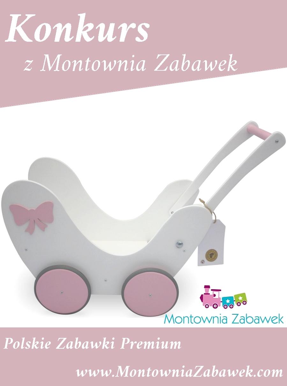 Konkurs z Montownia Zabawek! Wygraj piękny wózek dla lalek