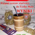 Wyniki konkursu z Yerba Mate 24