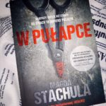 W pułapce. Magda Stachula – recenzja
