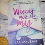 Więcej niż my JayMcLean – recenzja