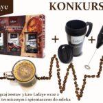 Konkurs z Lafaye Wygraj zestaw 3 kaw wraz z kubkiem termicznym i spieniaczem do mleka