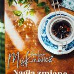 Nagła zmiana planu Ewelina Miśkiewicz – recenzja