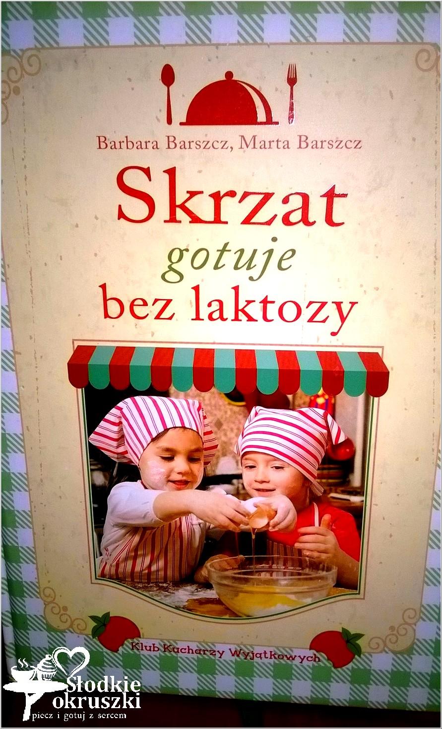 Skrzat gotuje bez laktozy Wyd. Skrzat. Recenzja książki.