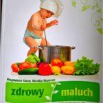 Zdrowy maluch. Poradnik żywieniowy dla rodziców. Recenzja.