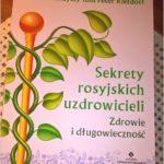 Sekrety rosyjskich uzdrowicieli. Zdrowie i długowieczność. Recenzja.