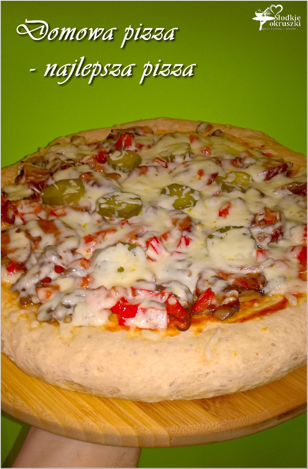 Domowa pizza - najlepsza pizza