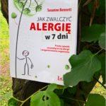 Jak zwalczyć alergię w 7 dni. Recenzja.