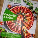 Pyszności z roślin. Recenzja książki Pawła Ochmana