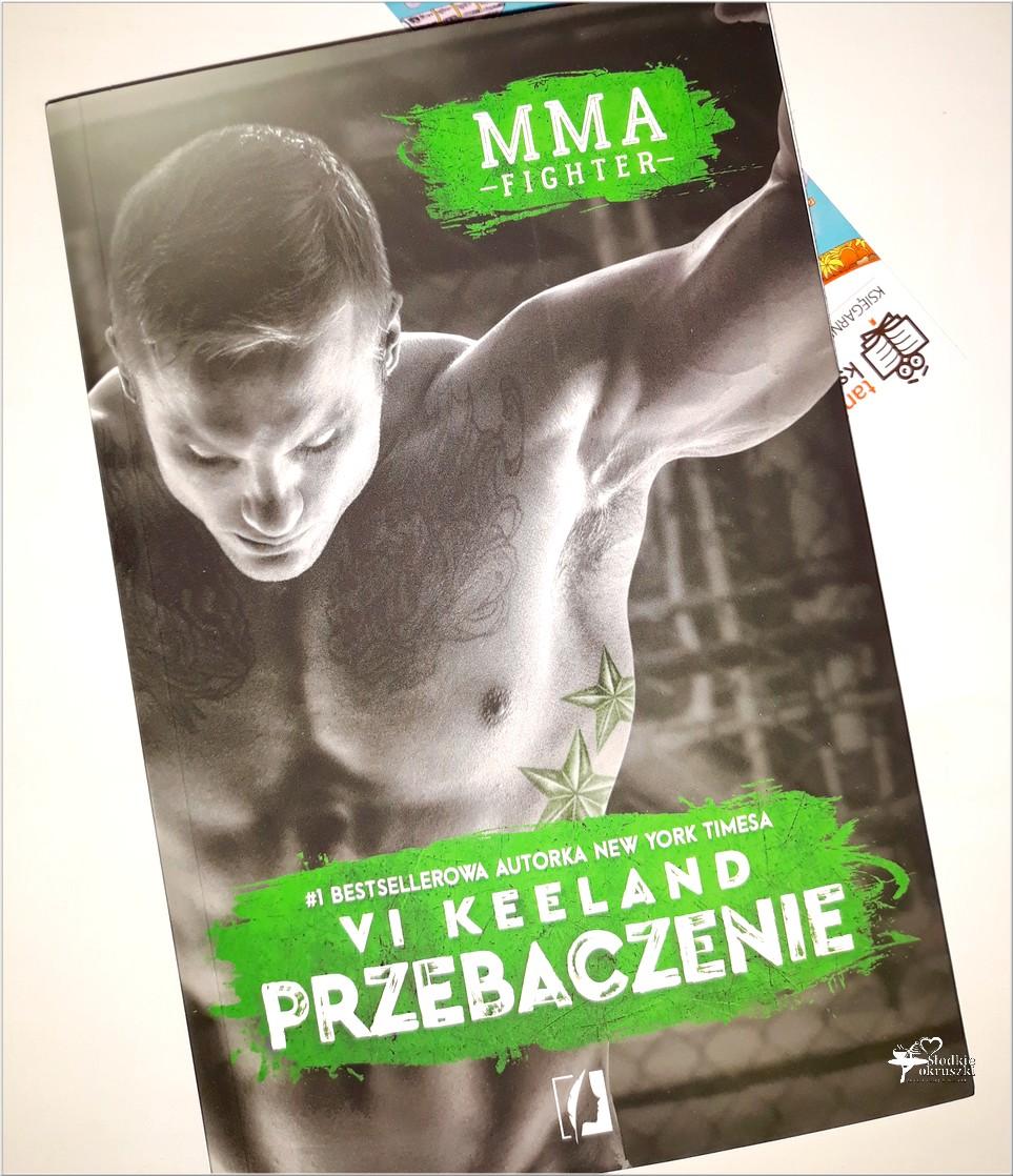 MMA fighter. Przebaczenie. Vi Keeland