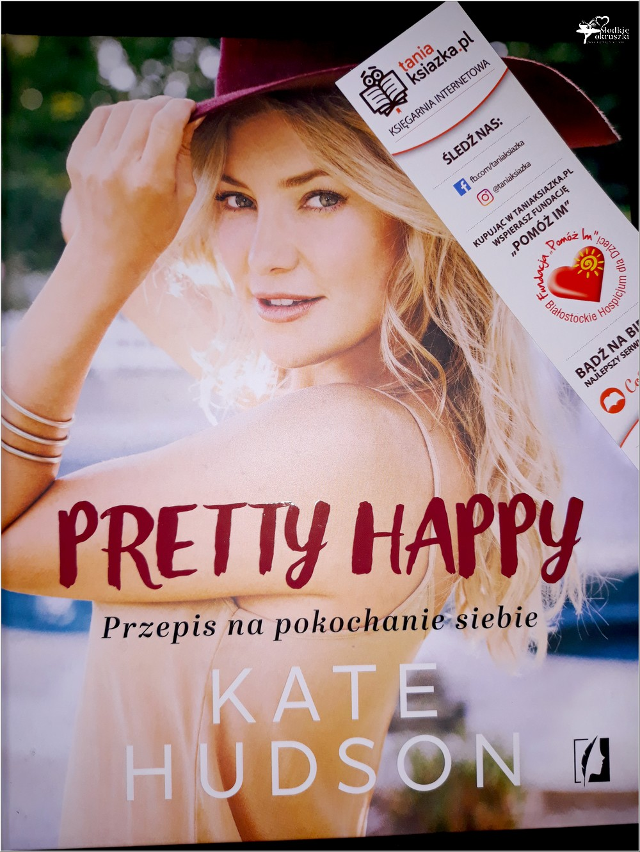 Pretty happy. Recenzja książki Kate Hudson (1)