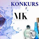Konkurs z MK Cosmetisc. Wygraj 1 z 3 perfum MK