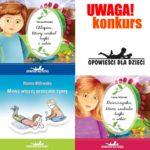 Konkurs! Wygraj i poznaj 1 z 3 pięknych książek dla dzieci
