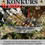 Wyniki konkursu z Gospodarstwo Pasieczne Grzegorz Laudacki