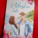 Włoskie lato Carrie Elks – recenzja