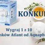 Wygraj 1 z 10 dzbanków filtrujących Atlant Aquaphor