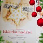 Iskierka nadziei – świąteczna opowieść, która przywraca wiarę w dobro