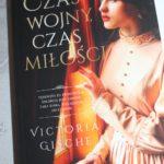 """""""Czas wojny, czas miłości"""" Victoria Gische – recenzja"""