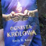 Ognista królowa Emily R. King – recenzja