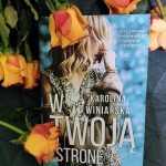 W twoją stronę Karolina Winiarska – recenzja